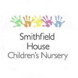 SMITHFIELD HOUSE CHILDREN'S NURSERY